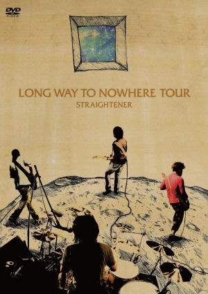 LONG WAY TO NOWHERE TOUR
