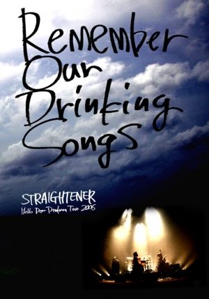 Remember Our Drinking Songs -Hello Dear Deadman Tour 2006-